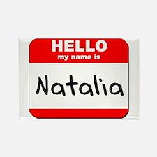 Hello my name is Natalia Rectangle Magnet