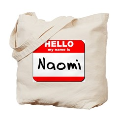 Hello my name is Naomi Tote Bag