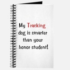 My Tracking dog is smarter... Journal