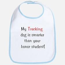 My Tracking dog is smarter... Bib