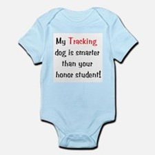 My Tracking dog is smarter... Infant Creeper