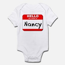Hello my name is Nancy Infant Bodysuit