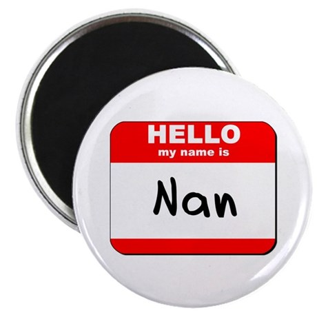 """Hello my name is Nan 2.25"""" Magnet (10 pack)"""