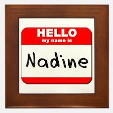 Hello my name is Nadine Framed Tile