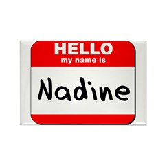Hello my name is Nadine Rectangle Magnet