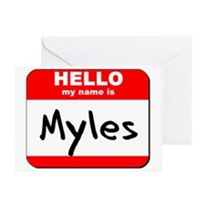 Hello my name is Myles Greeting Card