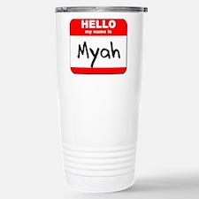 Hello my name is Myah Stainless Steel Travel Mug
