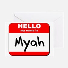 Hello my name is Myah Greeting Card
