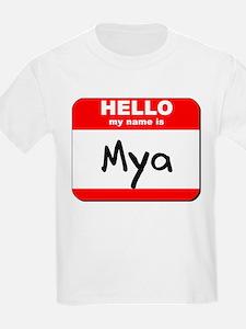 Hello my name is Mya T-Shirt
