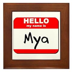 Hello my name is Mya Framed Tile