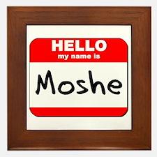 Hello my name is Moshe Framed Tile