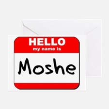 Hello my name is Moshe Greeting Card