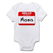 Hello my name is Mona Infant Bodysuit