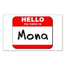 Hello my name is Mona Rectangle Decal