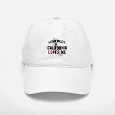 Somebody In California Baseball Baseball Cap