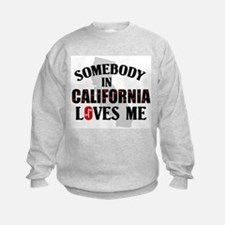 Somebody In California Sweatshirt