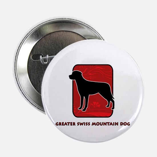"Greater Swiss Mountain Dog 2.25"" Button"