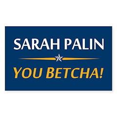 Sarah Palin - You Betcha! Rectangle Decal