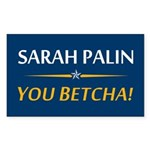 Sarah Palin - You Betcha! Rectangle Sticker