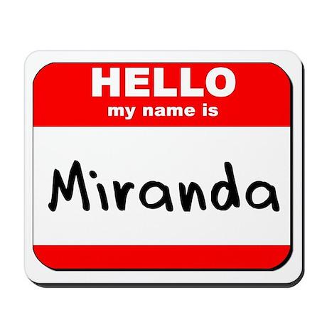 Hello my name is Miranda Mousepad