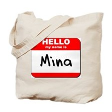 Hello my name is Mina Tote Bag