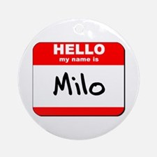 Hello my name is Milo Ornament (Round)