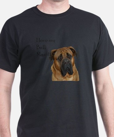 I love my Bull Mastiff T-Shirt