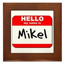 Hello my name is Mikel Framed Tile