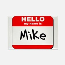 Hello my name is Mike Rectangle Magnet