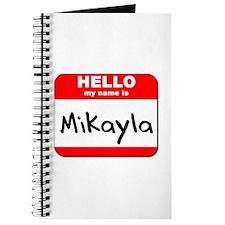 Hello my name is Mikayla Journal