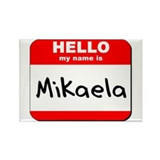 Hello my name is Mikaela Rectangle Magnet