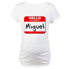 Hello my name is Miguel Shirt