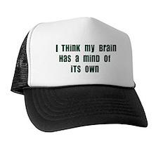 Mind of it's Own Trucker Hat
