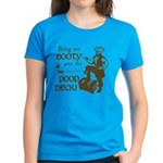 Booty Women's Dark T-Shirt