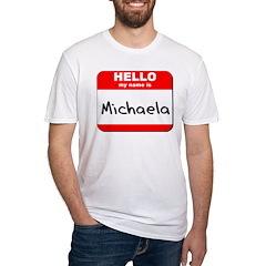 Hello my name is Michaela Shirt