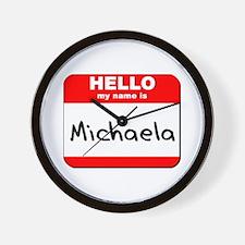 Hello my name is Michaela Wall Clock