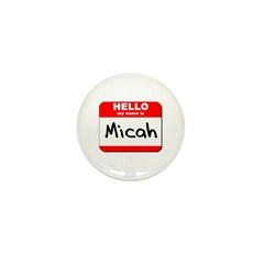 Hello my name is Micah Mini Button (10 pack)