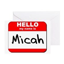 Hello my name is Micah Greeting Card