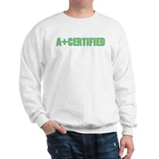 A+ Certified Sweatshirt