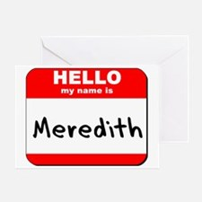 Hello my name is Meredith Greeting Card