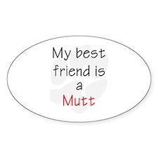 My Best Friend is a Mutt Oval Decal