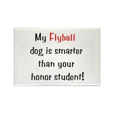 My Flyball dog is smarter... Rectangle Magnet