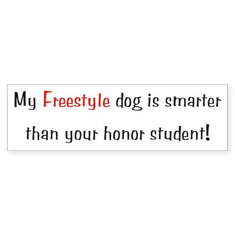 My Freestyle dog is smarter... Bumper Sticker