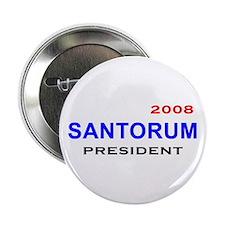 Rick Santorum, President, 08, Button-3