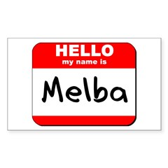 Hello my name is Melba Rectangle Decal