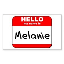 Hello my name is Melanie Rectangle Decal