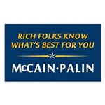 Rich Folks Know What's Best For You Sticker