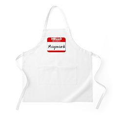 Hello my name is Maynard BBQ Apron