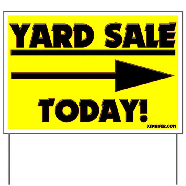 Yard Sale Today Right Arrow Yard Sign By Nyneedwant