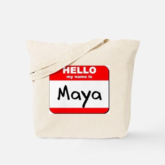 Hello my name is Maya Tote Bag